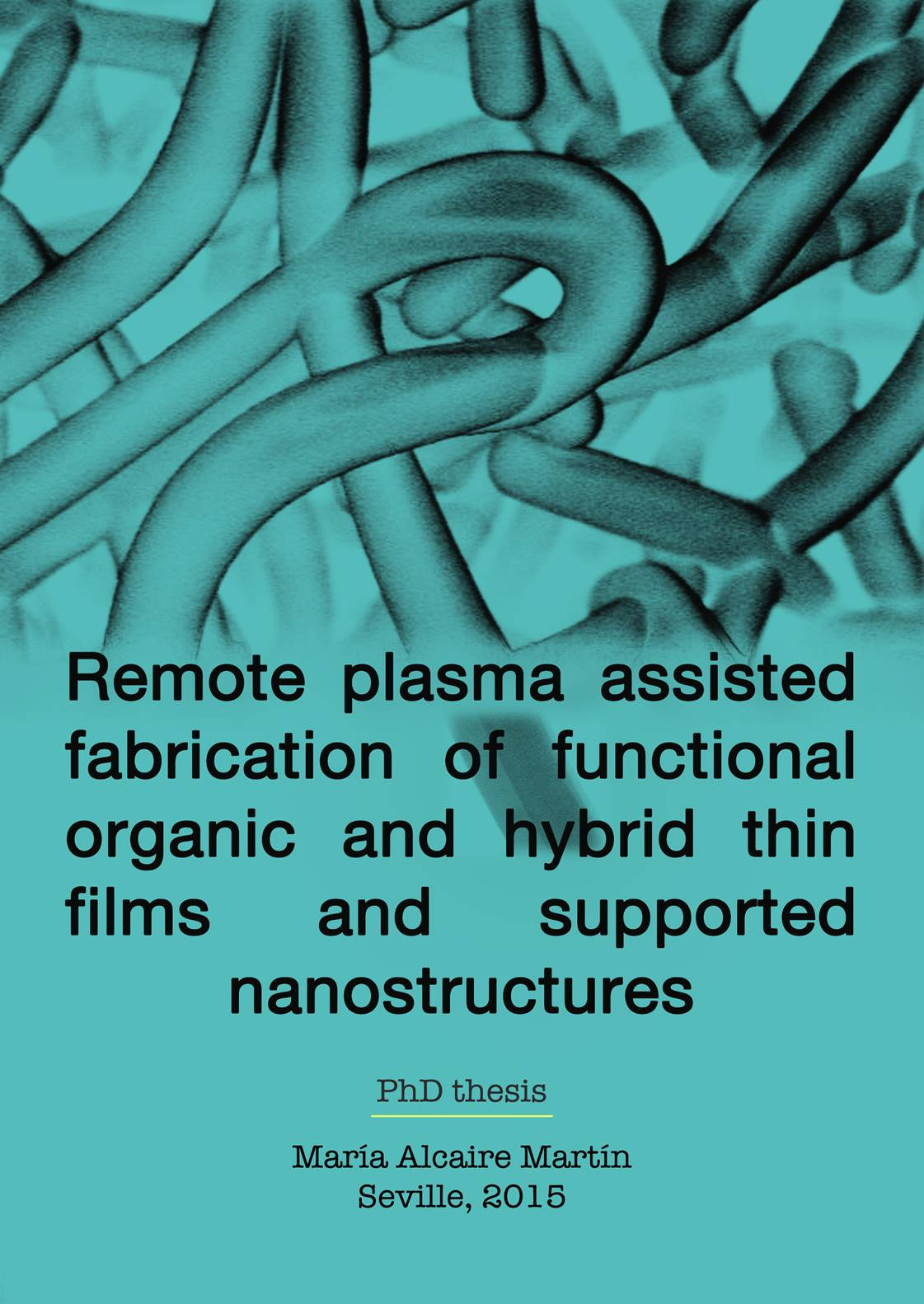 Remote plasma assisted fabrication of functional organic and hybrid thin films and supported nanostructures
