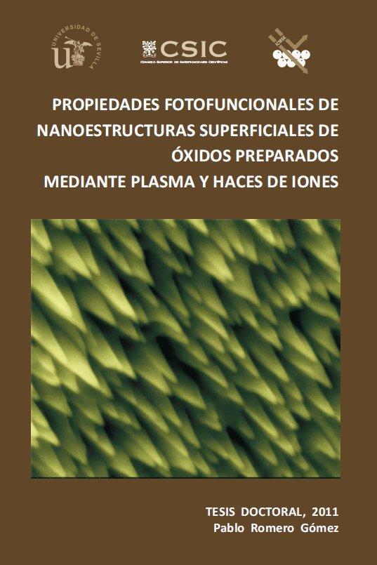 Propiedades Fotofuncionales de Nanoestructuras Superficiales de Óxidos Preparadas Mediante Plasma y Haces de Iones